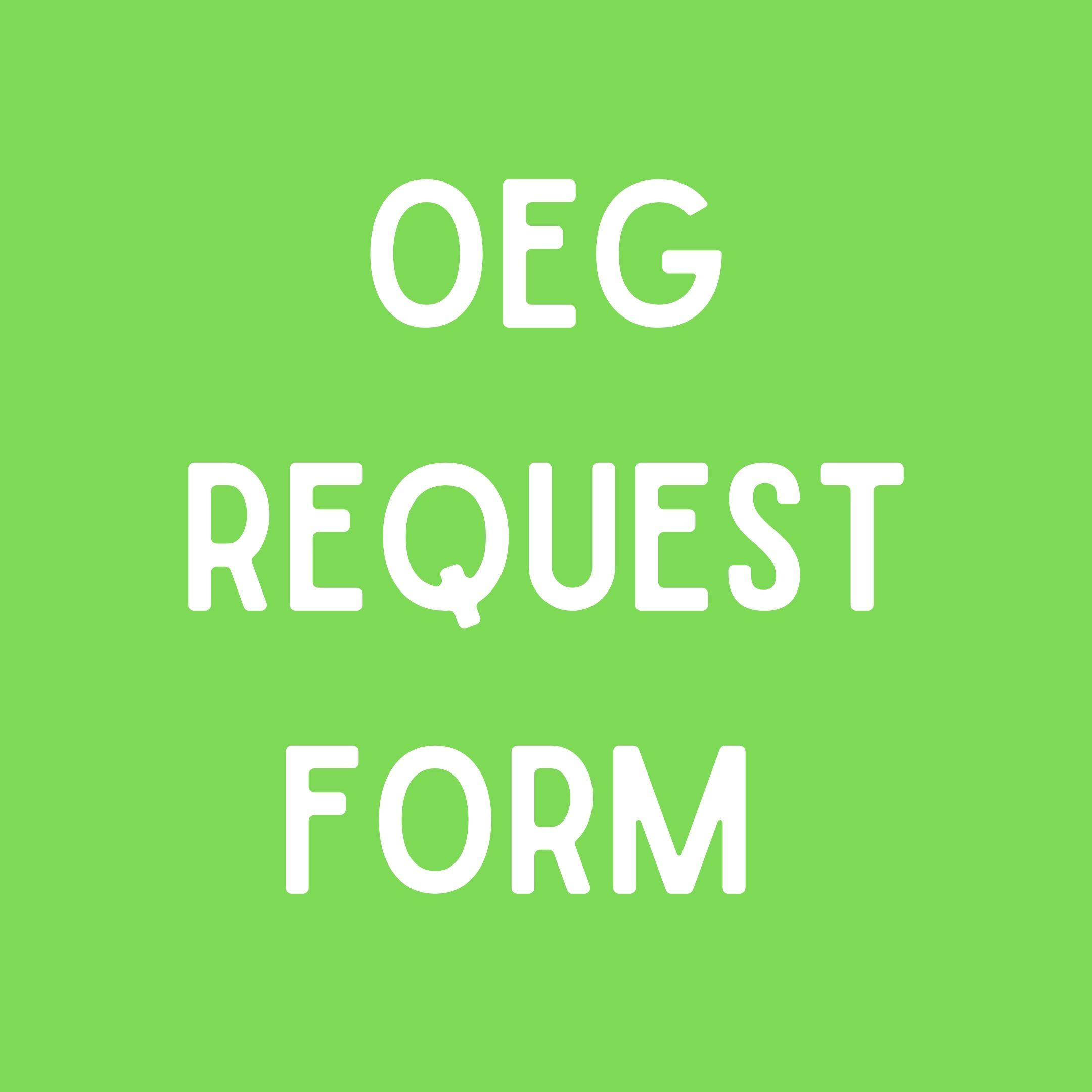 oeg request form